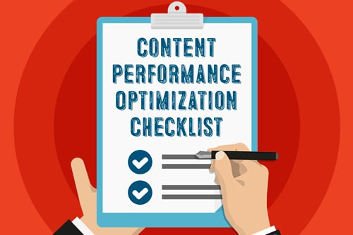 Checklist to Optimize the Performance of Your Content