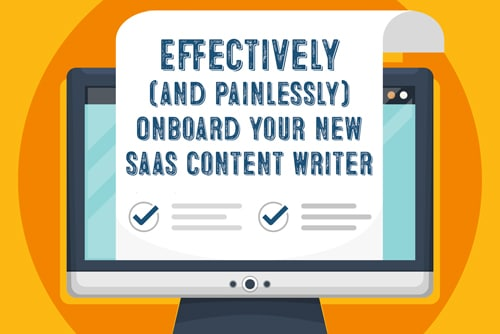 Tool to Help Onboard Your B2B SaaS Writer