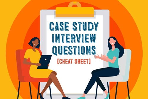 21 Interview Questions to Uncover Case Study Gold